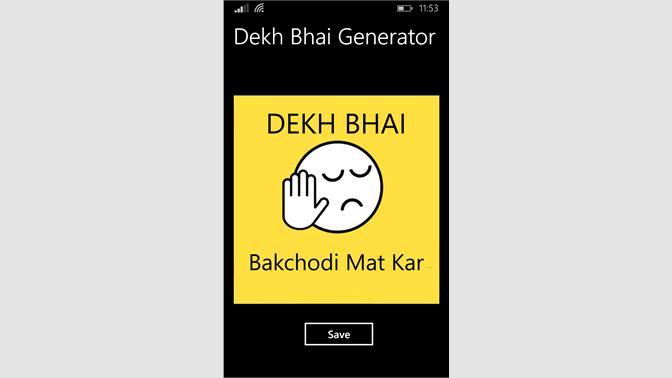 Get Dekh Bhai Meme Generator - Microsoft Store
