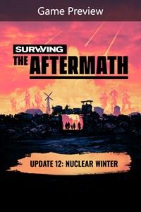 Carátula para el juego Surviving the Aftermath: Founder's Edition (Game Preview) de Xbox 360