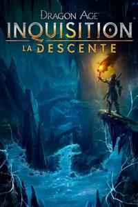 Dragon Age™ : Inquisition - La Descente