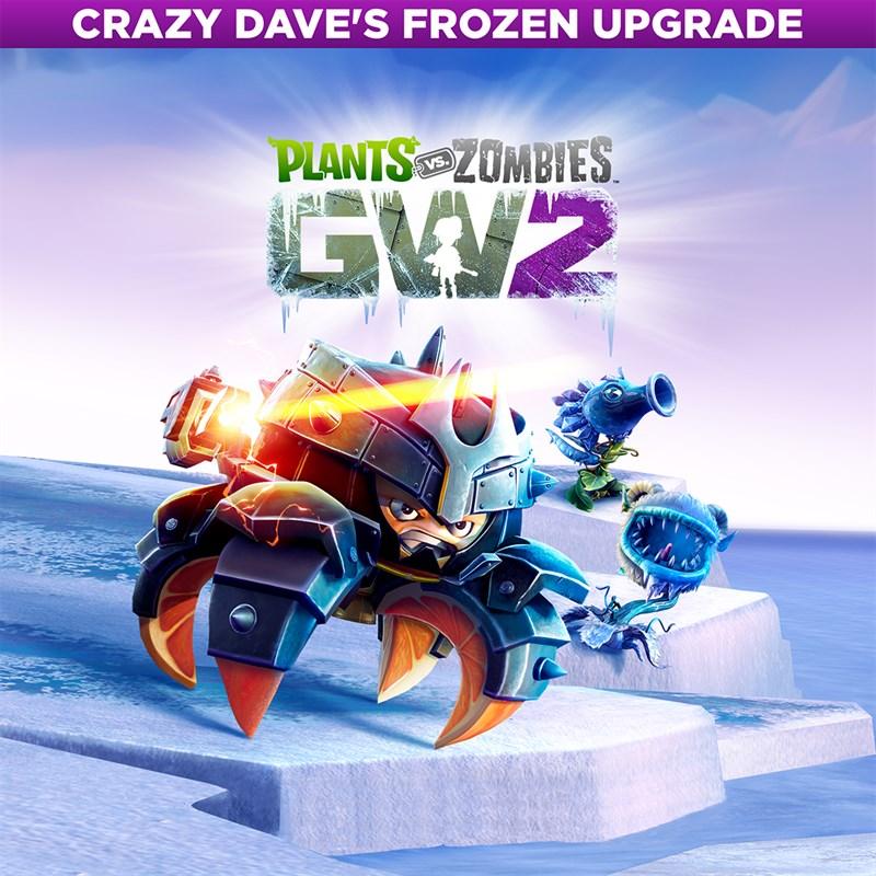 Plants vs  Zombies™ Garden Warfare 2 - Crazy Dave's Frozen Upgrade