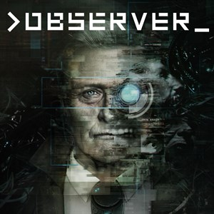 >observer_ Xbox One