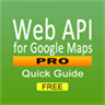 Web API for Google Maps Quick Guide FREE