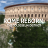 Rome Reborn: The Colosseum District