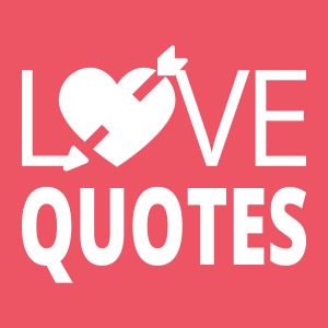 Love Quotes (Romance & Friendship)