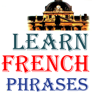 Learn French Phrases