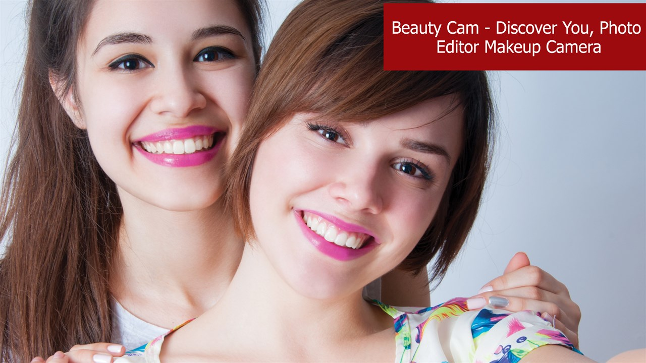 Get Beauty Cam - Discover You, Photo Editor Makeup Camera