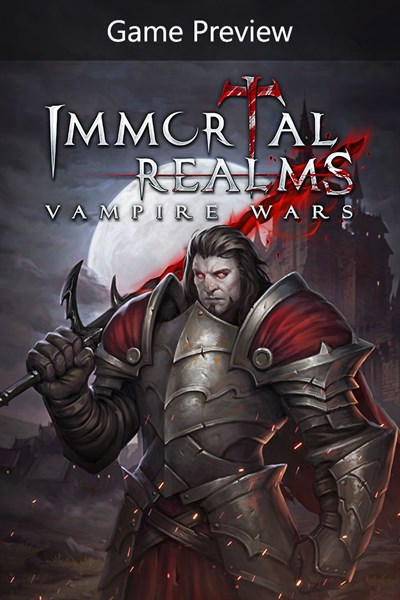 Immortal Realms: Vampire Wars (Game Preview)
