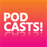 PODCASTS!