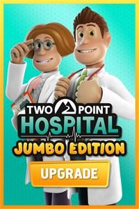 Two Point Hospital: JUMBO Edition Upgrade