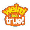 Weird but True by National Geographic Kids