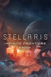 Stellaris - Infinite Frontiers (eBook)