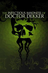 Carátula del juego The Infectious Madness of Doctor Dekker