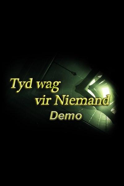 Tyd wag vir Niemand - Demo
