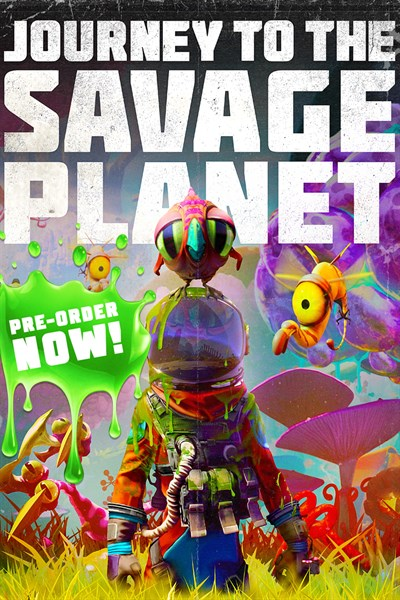 Journey to the Savage Planet Pre-Order Edition
