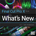 Whats New Course For Final Cut Pro 10.4