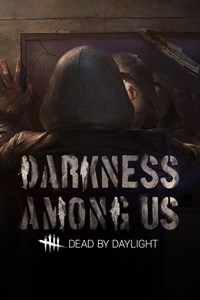 Dead By Daylight: Darkness Among Us