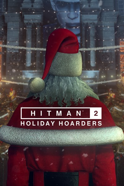 HITMAN™ 2 - Holiday Hoarders