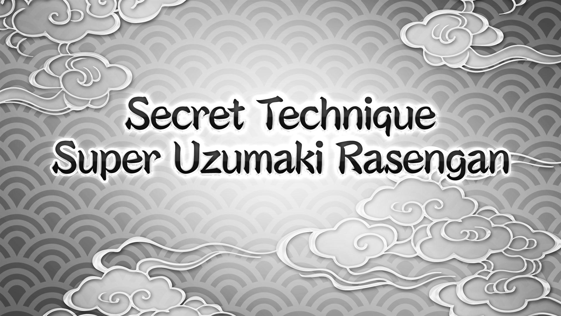 NARUTO TO BORUTO: SHINOBI STRIKER Secret Technique: Super Uzumaki Rasengan