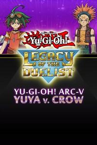 Yu-Gi-Oh! ARC-V: Yuya vs. Cuervo