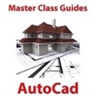 Master Class! Guides For AutoCad