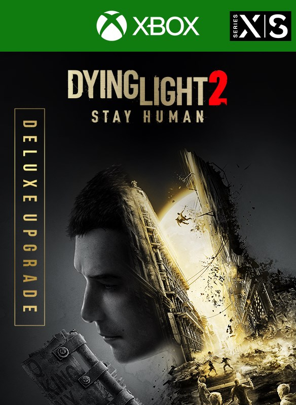 Dying Light 2 Stay Human - Deluxe Upgrade