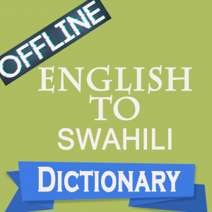English to swahili dictionary free download.