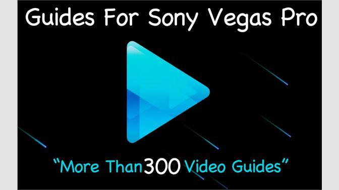 Guides For Sony Vegas Pro kaufen – Microsoft Store de-CH