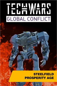 Techwars Global Conflict - Steelfield Prosperity Age