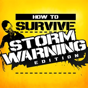 How to Survive: Storm Warning Edition Xbox One