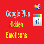 Google Plus Hidden Emoticons