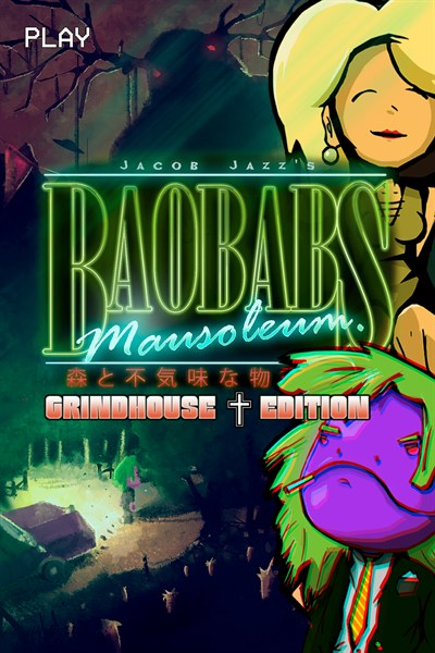 Baobabs Mausoleum Grindhouse Edition
