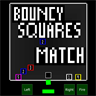 Bouncy Squares Match