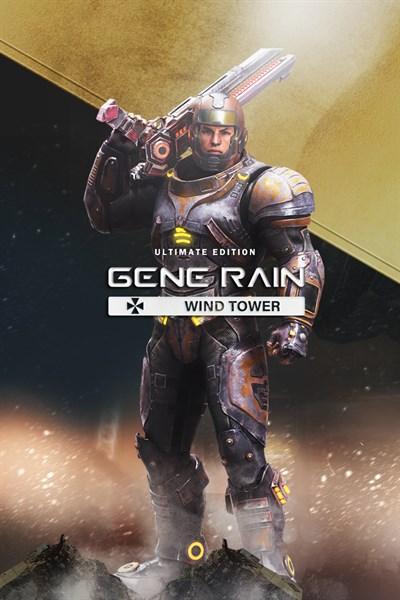 Gene Rain Wind Tower: Ultimate Edition