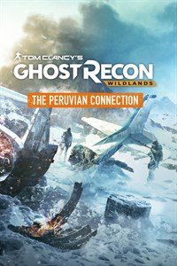 "Ghost Recon® Wildlands - Задание ""Перуанский контакт"""