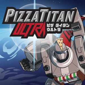 Pizza Titan Ultra Xbox One