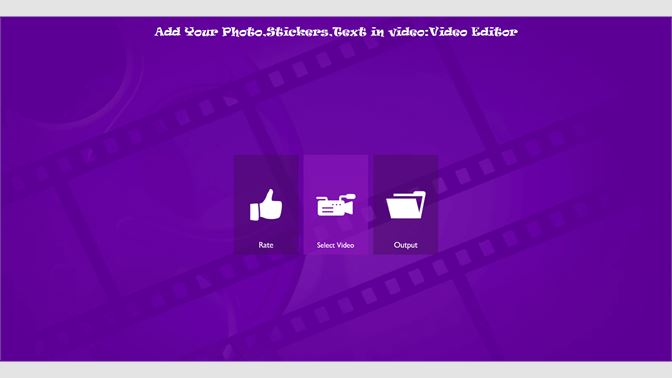 Get Add Stickers,Photo,Text to Video,Video Editor & Flim