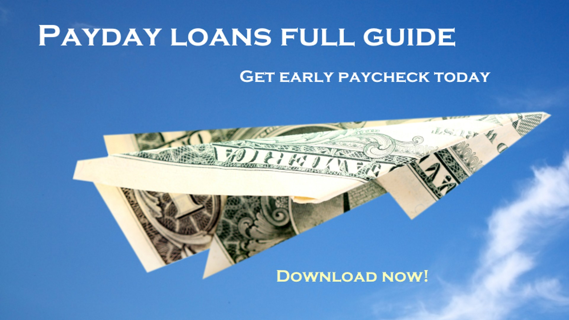 Cash Advance Loans >> Get Payday Advance Payday Loans Guide Early Paycheck