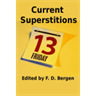 Current Superstitions - ebook