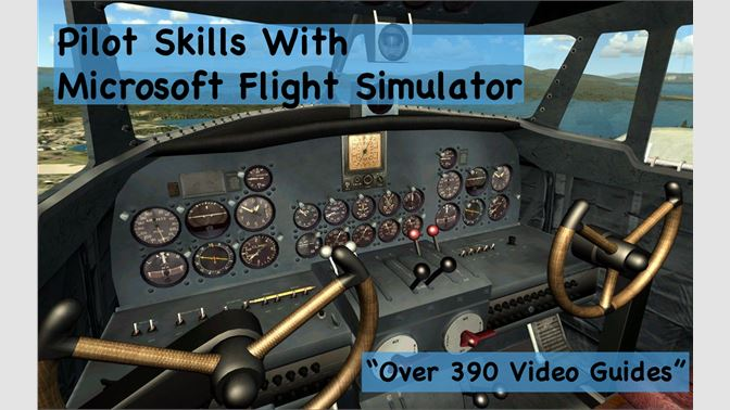 Comprar Pilot Skills With Microsoft Flight Simulator - Microsoft Store es-ES