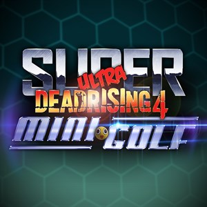 Super Ultra Dead Rising 4 Mini Golf Xbox One