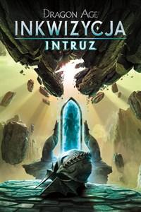 Dragon Age™: Inkwizycja - Intruz