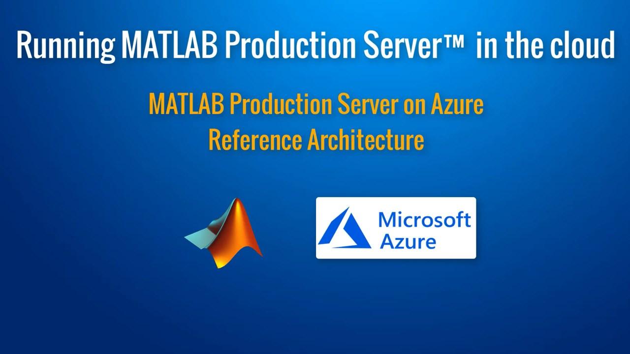 MATLAB Production Server (BYOL)