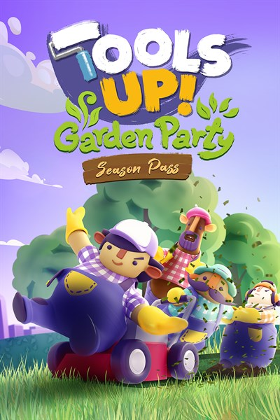 Tools Up! Garden Party – Season Pass